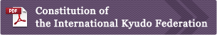 Constitution of the International Kyudo Federation